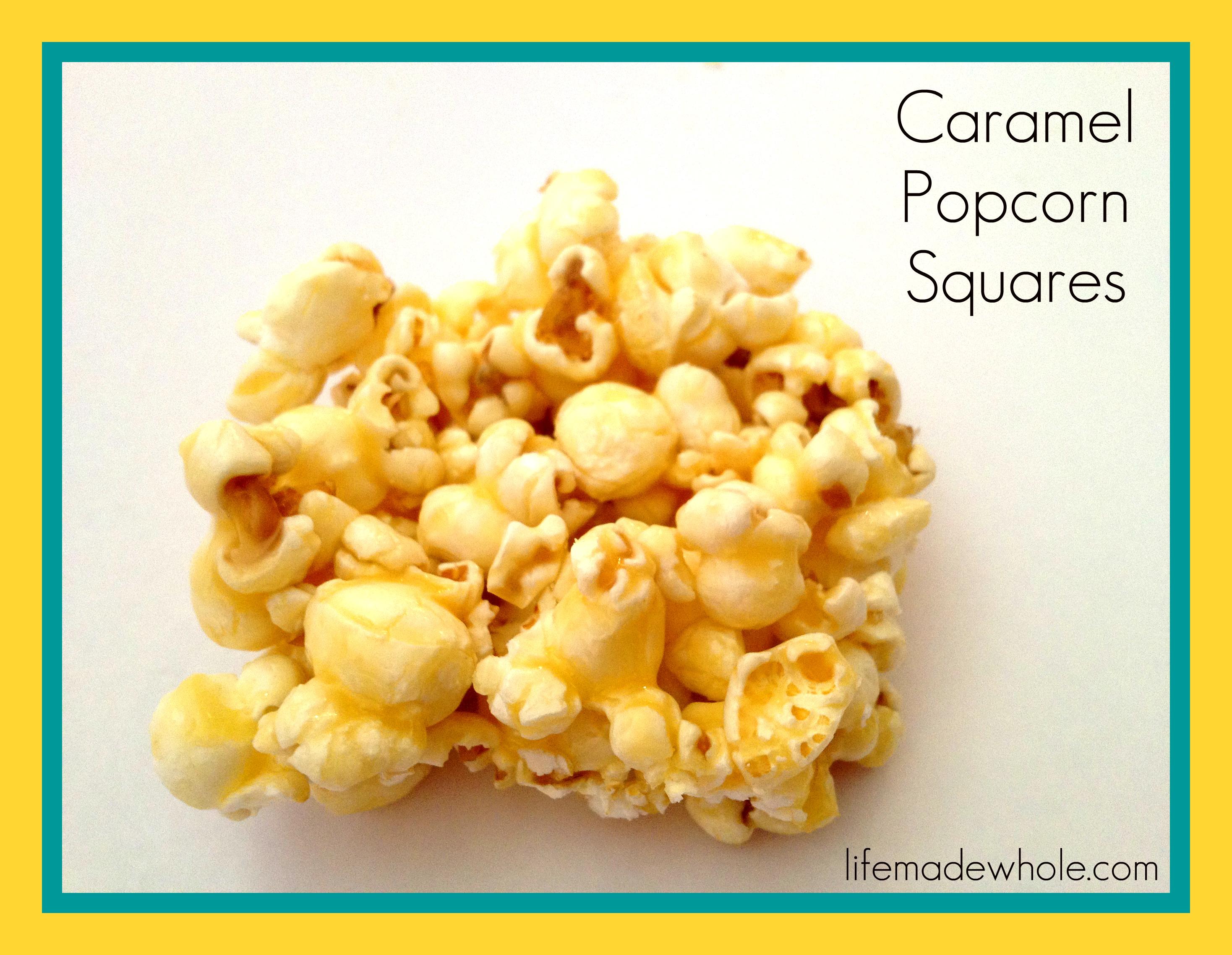 Healthified Caramel Popcorn Squares | Life Made Whole